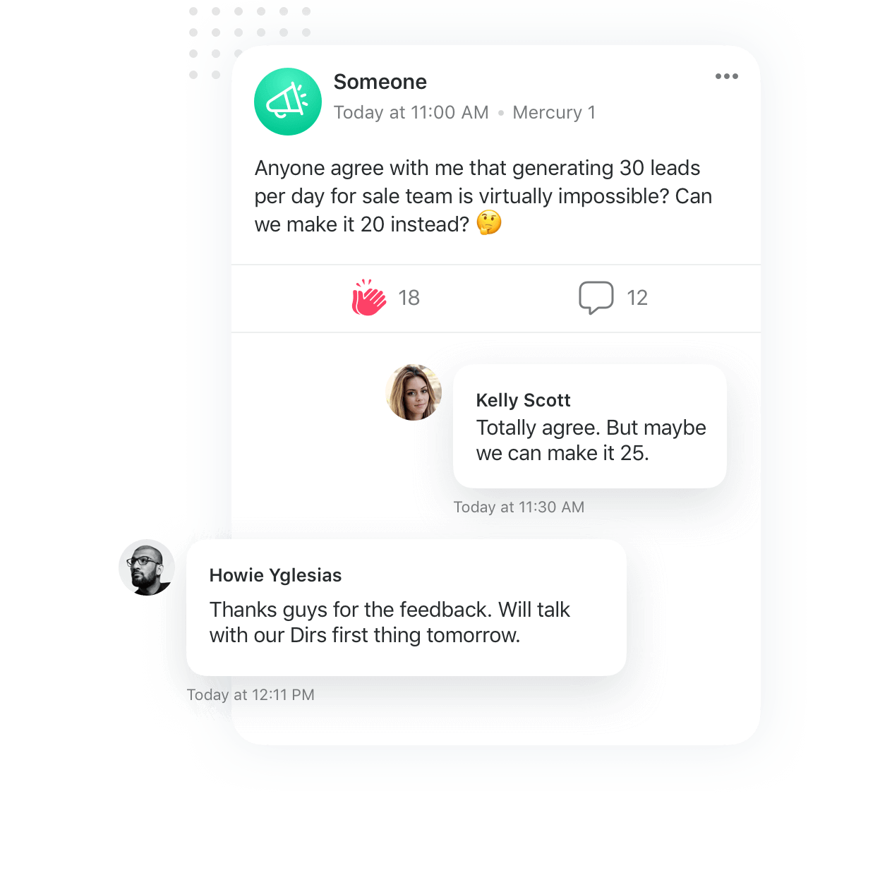 Share your opinion on the new KPIs with your team. Speak up and receive everyone's unfiltered comments.